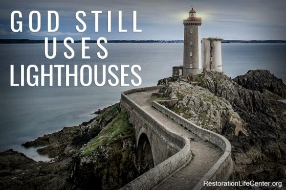God Still Uses Lighthouses… Are you ONE?