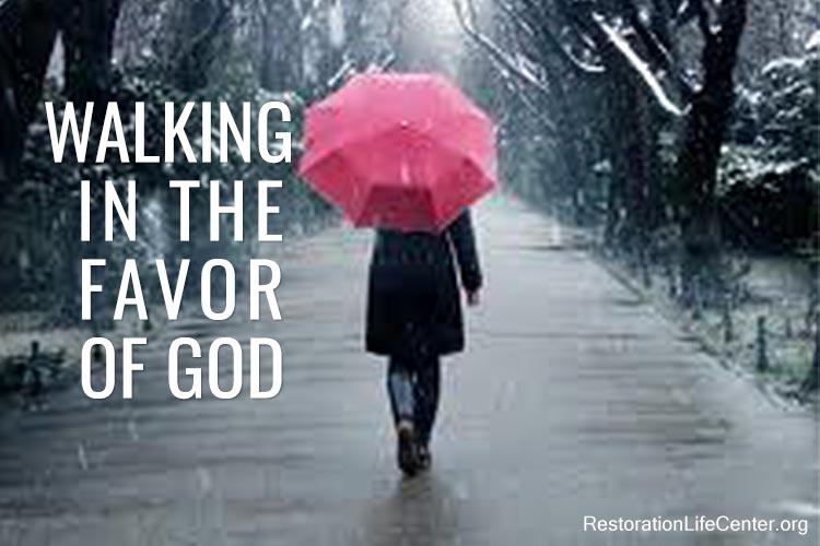 Walking Favor God